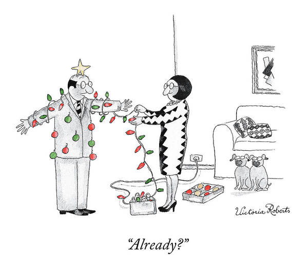 """""""already?"""" Christmas Art Print featuring the drawing Already by Victoria Roberts"""