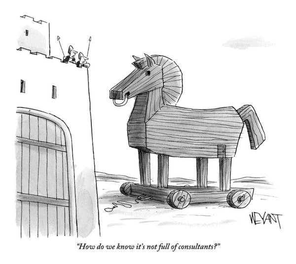 Consultants Art Print featuring the drawing A Large Wooden Horse by Christopher Weyant