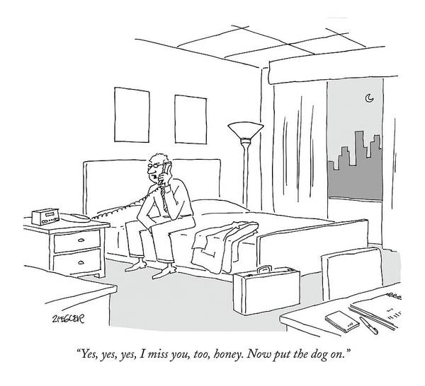 Relationships Pets Travel Problems  (businessman Sitting On A Bed In Hotel Room Talking On The Phone.) 121246 Jzi Jack Ziegler Topziegler Art Print featuring the drawing Businessman Sitting On A Bed In Hotel Room by Jack Ziegler