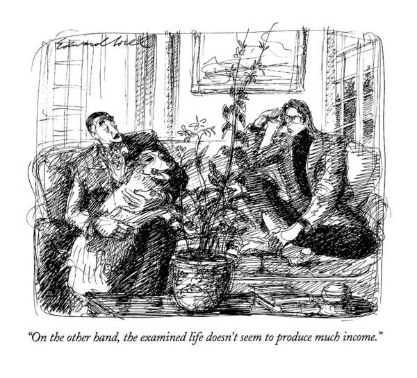 (well-to-do Father Speaking To Adult Son Who Appears To Be Somewhat Unconventional) Family Art Print featuring the drawing On The Other Hand by Edward Sorel