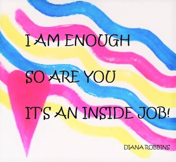 Art Art Print featuring the painting I Am Enough by Diana Robbins