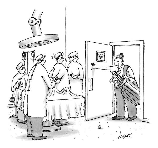 Golf Art Print featuring the drawing A Golfer Enters An Operating Room Where His Golf by Tom Cheney