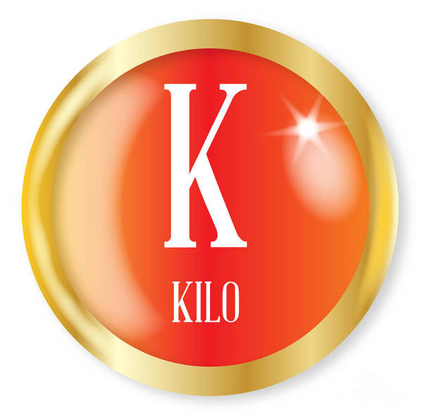 Kilo Art Print featuring the digital art K For Kilo by Bigalbaloo Stock