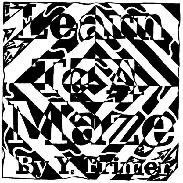 Learn To A Maze Art Print featuring the drawing Learn To A Maze Book Cover 1 by Yonatan Frimer Maze Artist