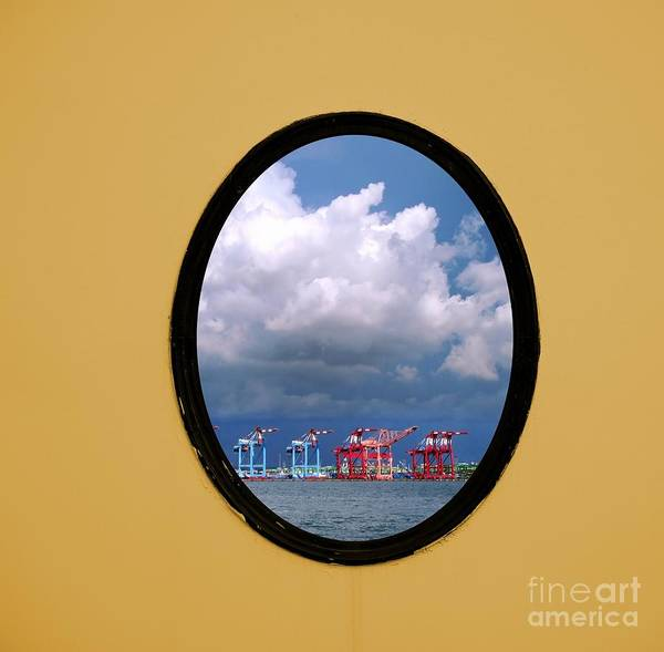 Porthole Art Print featuring the photograph Porthole View Of Container Cranes by Yali Shi