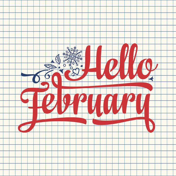 Hello February Card  Holiday Decor  Lettering Art Print