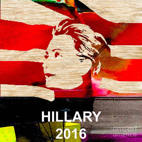 Hillary Clinton Paintings Mixed Media Art Print featuring the mixed media Hillary Clinton 2016 by Marvin Blaine