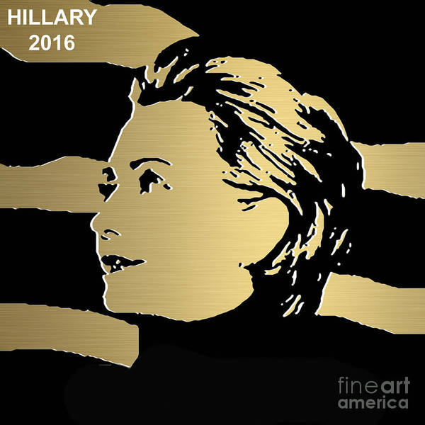 Hillary Clinton Paintings Mixed Media Art Print featuring the mixed media Hillary Clinton Gold Series by Marvin Blaine
