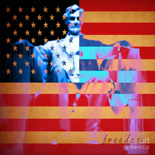 Civil War Art Print featuring the photograph Abraham Lincoln - Freedom by Wingsdomain Art and Photography