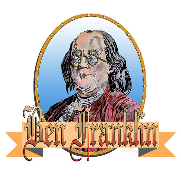 Ben Franklin Print featuring the drawing Ben Franklin by John Keaton