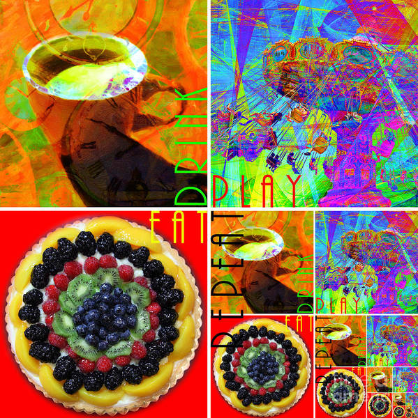 Wingsdomain Art Print featuring the photograph Eat Drink Play Repeat 20140705 by Wingsdomain Art and Photography