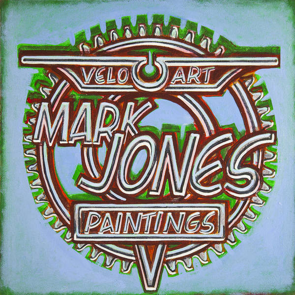 Sign Print featuring the painting Mark Jones Velo Art Painting Blue by Mark Howard Jones