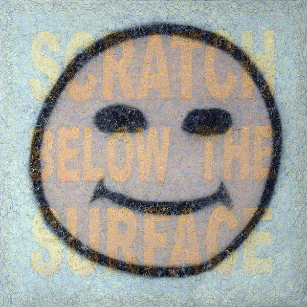 Happy Face Art Print featuring the painting Scratch Below The Surface by James W Johnson