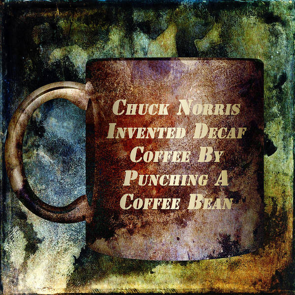 Coffee Art Print featuring the mixed media Gritty Chuck Norris 2 by Angelina Vick
