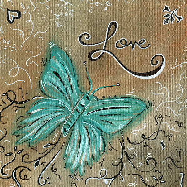 Abstract Art Print featuring the painting Live And Love Butterfly By Madart by Megan Duncanson