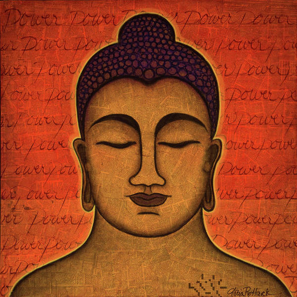 Buddha Art Print featuring the painting Power by Gloria Rothrock