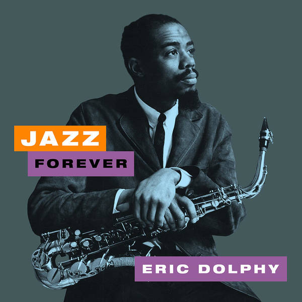 Jazz Forever Art Print featuring the digital art Eric Dolphy - Jazz Forever by David Richardson