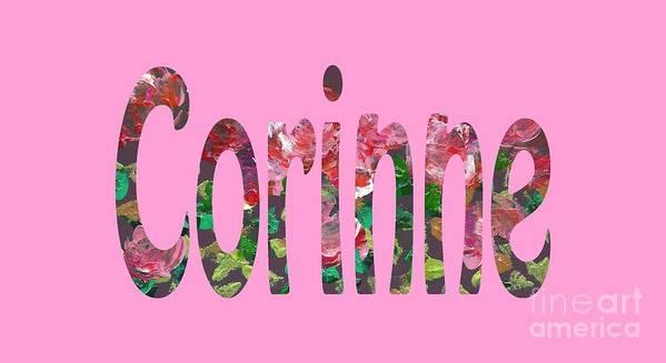 Corinne Art Print featuring the digital art Corinne by Corinne Carroll