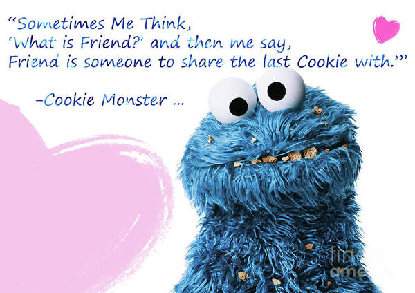 Friendship Is Cookie Monster Cute Friendship Quotes 3 Art Print By Prar K Arts