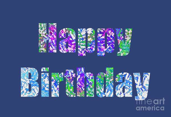 Birthday Art Print featuring the digital art Happy Birthday 1006 by Corinne Carroll