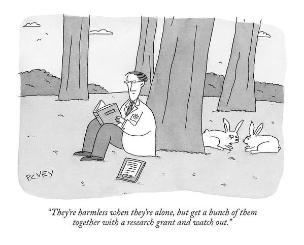 Rabbits Talking Science Word Play  (one Rabbit Talking To Another About A Scientist Sitting Under A Tree Reading.) 120787  Pve Peter C. Vey Peter Vey Pc Peter C. Vey P.c. Art Print featuring the drawing They're Harmless When They're Alone by Peter C. Vey