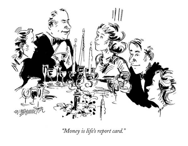 (man At A Dinner Table Speaks To The Rest Of His Family.) Family Art Print featuring the drawing Money Is Life's Report Card by William Hamilton
