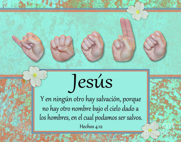Christian Art Print featuring the photograph Jesus No Other Name Spanish by Master's Hand Collection