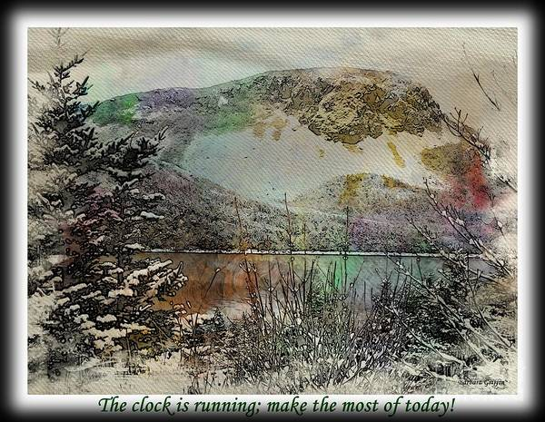 Make The Most Of Today Art Print featuring the photograph Make The Most of Today by Barbara Griffin