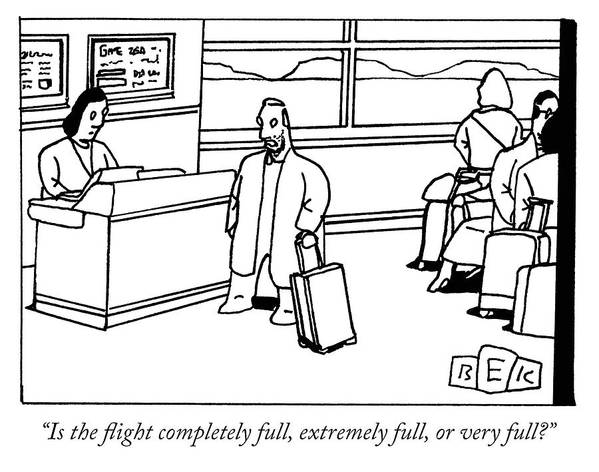 """""""is The Flight Completely Full Art Print featuring the drawing The Full Flight by Bruce Eric Kaplan"""