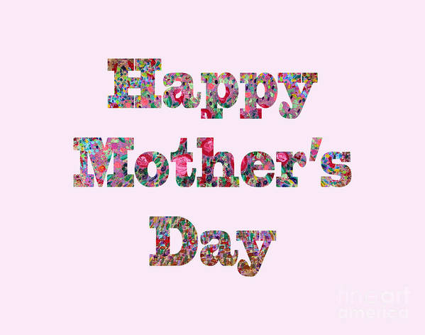 Mother's Day Card Art Print featuring the digital art Happy Mother's Day 1003 by Corinne Carroll
