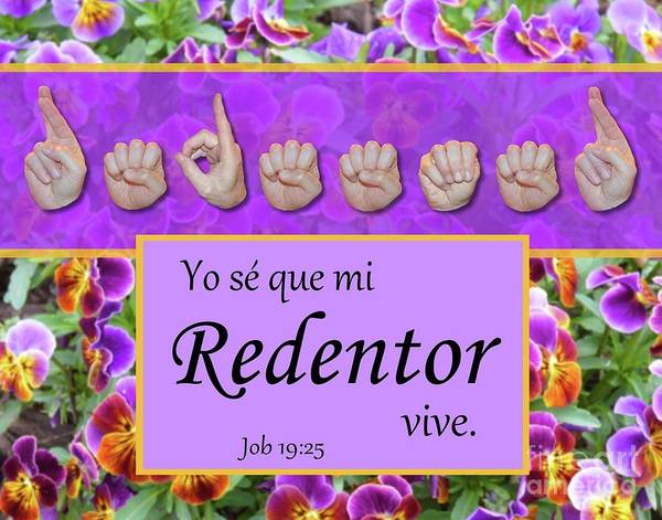 Christian Art Print featuring the photograph My Redeemer Lives Spanish by Master's Hand Collection