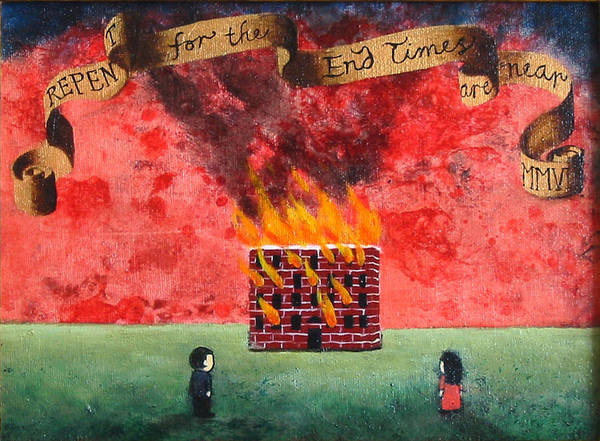 Fire Art Print featuring the painting Repent For the End Times Are Near by Pauline Lim