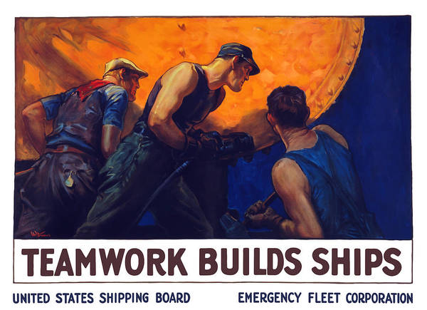 Shipbuilding Art Print featuring the painting Teamwork Builds Ships by War Is Hell Store