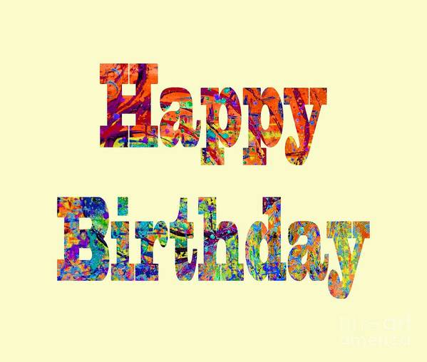 Happy Birthday Art Print featuring the digital art Happy Birthday 1007 by Corinne Carroll
