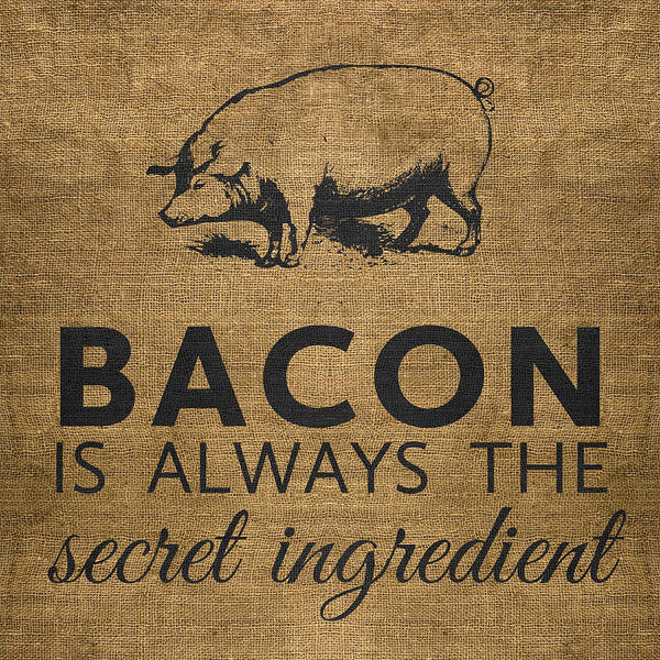 Bacon Art Print featuring the digital art Bacon is Always the Secret Ingredient by Nancy Ingersoll