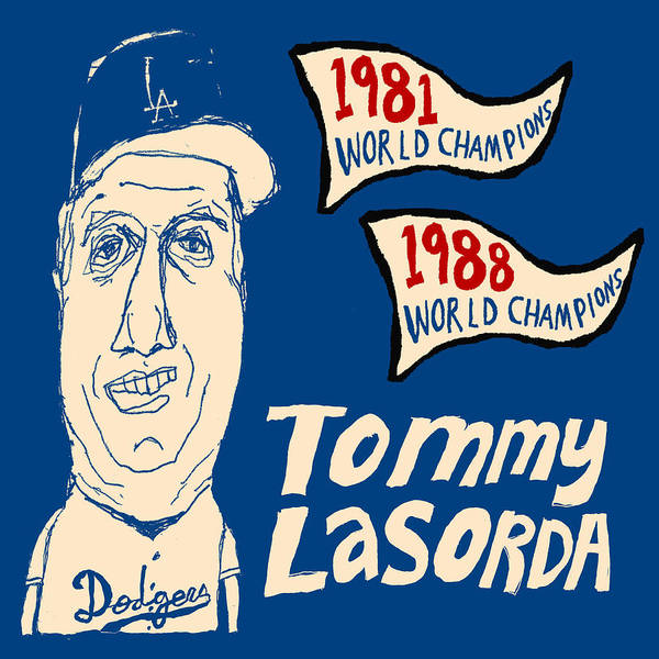 Los Angeles Dodgers Art Print featuring the painting Tommy Lasorda Los Angeles Dodgers by JB Perkins