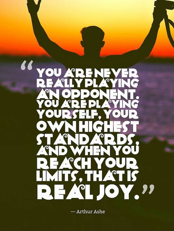 Ispirational Sports Quotes    Arthur Ashe by Arthur Ashe