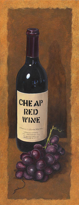 Wine And Grapes Painting Art Print featuring the painting Cheap Red Wine by Terri Meyer