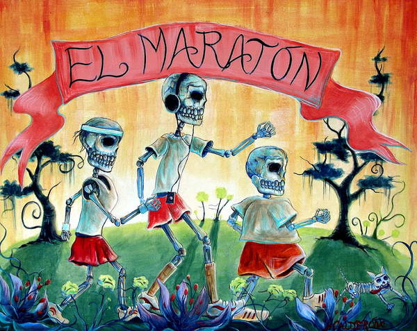 Day Of The Dead Print featuring the painting The Marathon by Heather Calderon