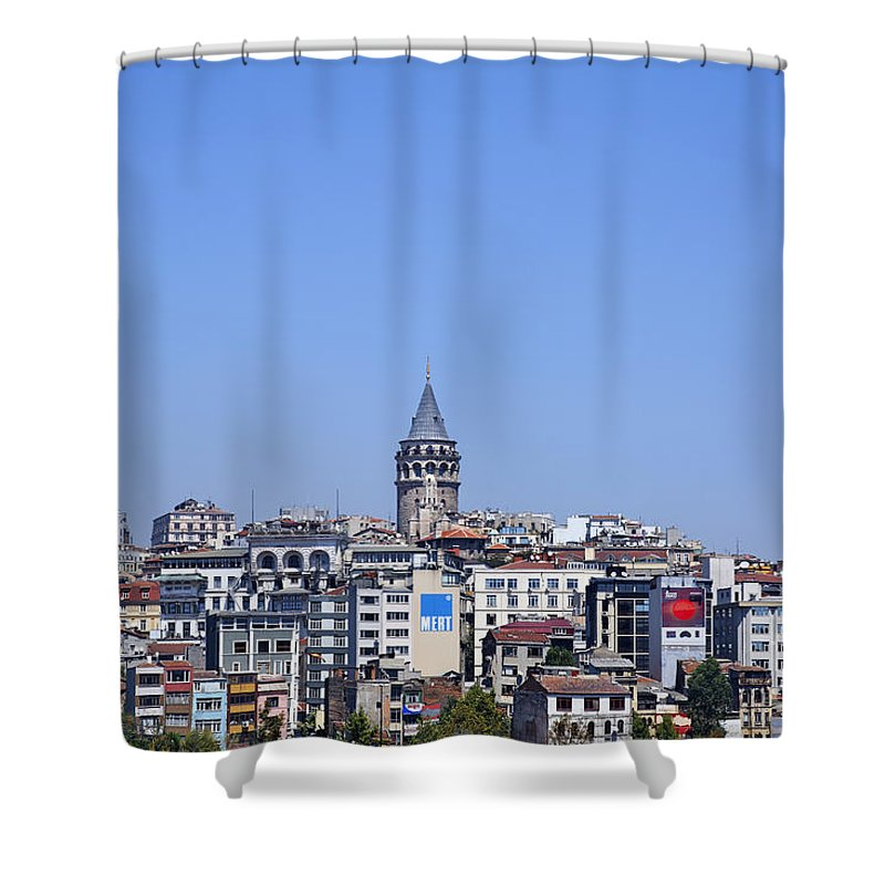 Galata Shower Curtain featuring the photograph The Galata Tower And Istanbul City Skyline In Turkey  by Robert Preston