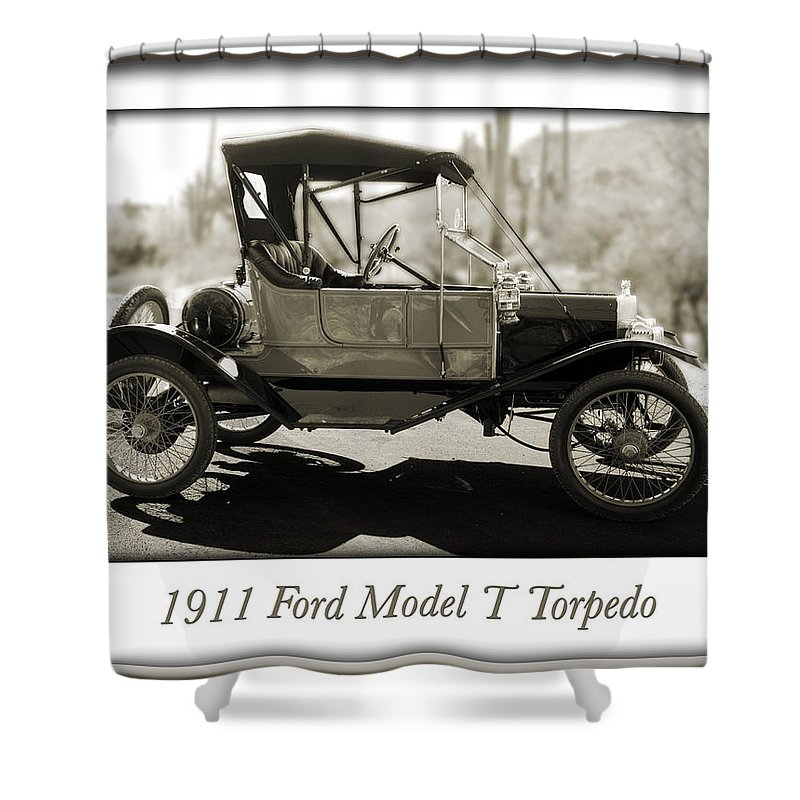 1911 Ford Model T Torpedo Shower Curtain featuring the photograph 1911 Ford Model T Torpedo by Jill Reger