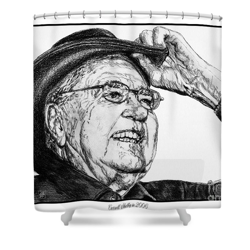 Mccombie Shower Curtain featuring the drawing Carroll Shelby In 2006 by J McCombie