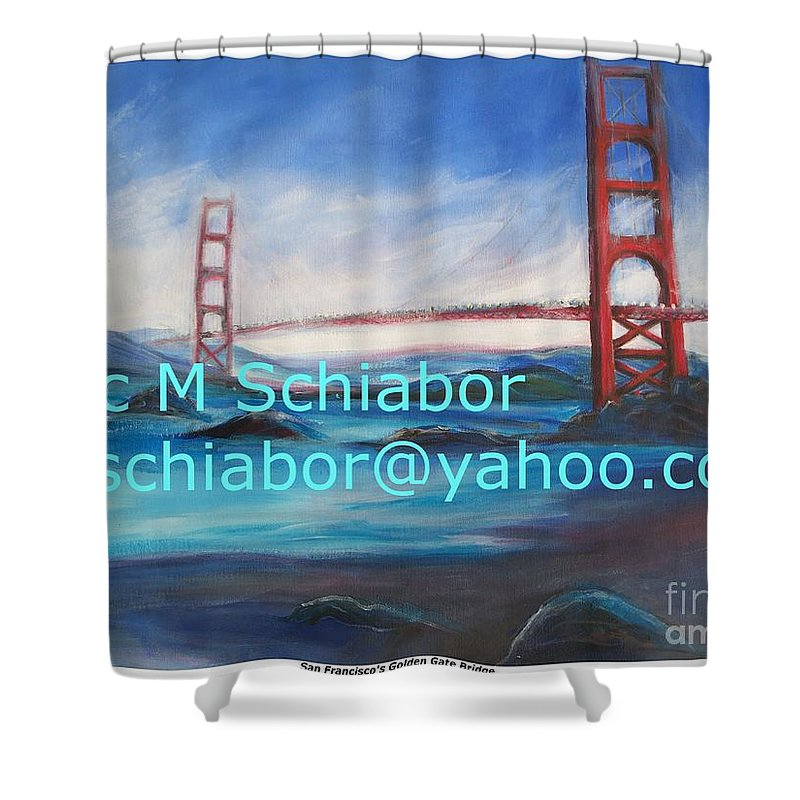 California Coast Shower Curtain featuring the painting San Francisco Golden Gate Bridge by Eric Schiabor