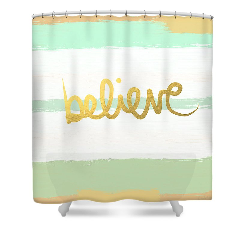 Believe Shower Curtain Featuring The Painting In Mint And Gold By Linda Woods