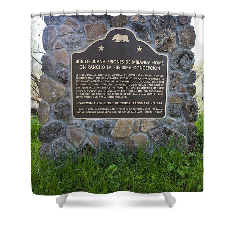 Travel Shower Curtain featuring the photograph Ca-524 Site Of Juana Briones De Miranda Home On Rancho La Purisima Concepcion by Jason O Watson