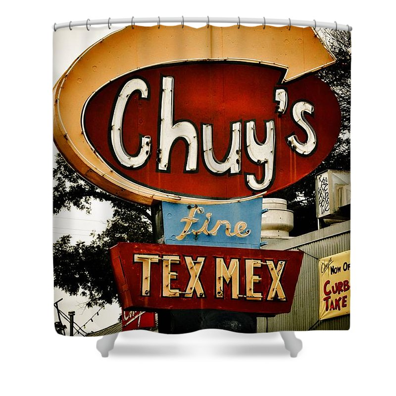Chuy's Shower Curtain featuring the photograph Chuy's Sign 2 by Kristina Deane