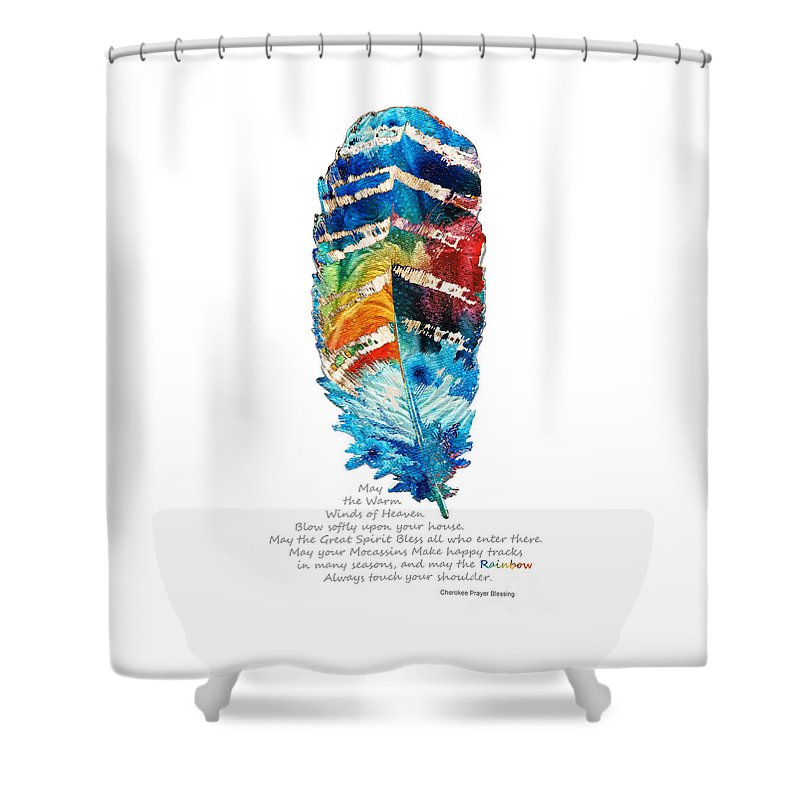 Feather Shower Curtain featuring the painting Colorful Feather Art - Cherokee Blessing - By Sharon Cummings by Sharon Cummings