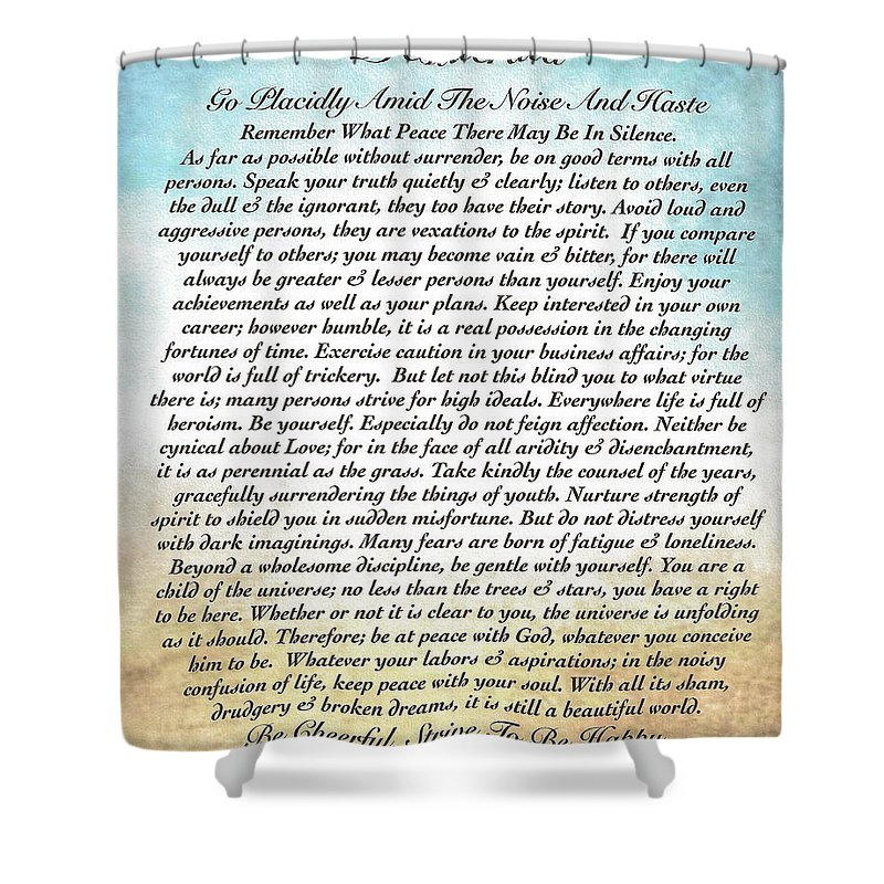 Desiderata Shower Curtain featuring the painting Desiderata Poem On Watercolor by Desiderata Gallery