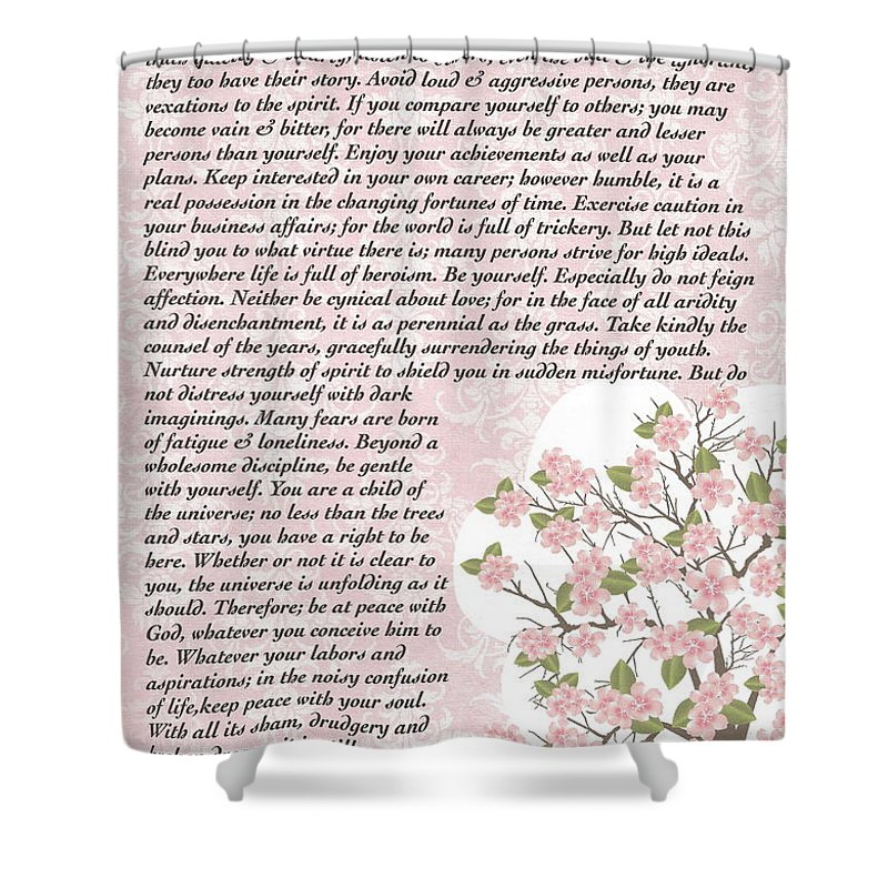 Desiderata Shower Curtain featuring the mixed media Desiderta Poem On Cherry Blossom by Desiderata Gallery