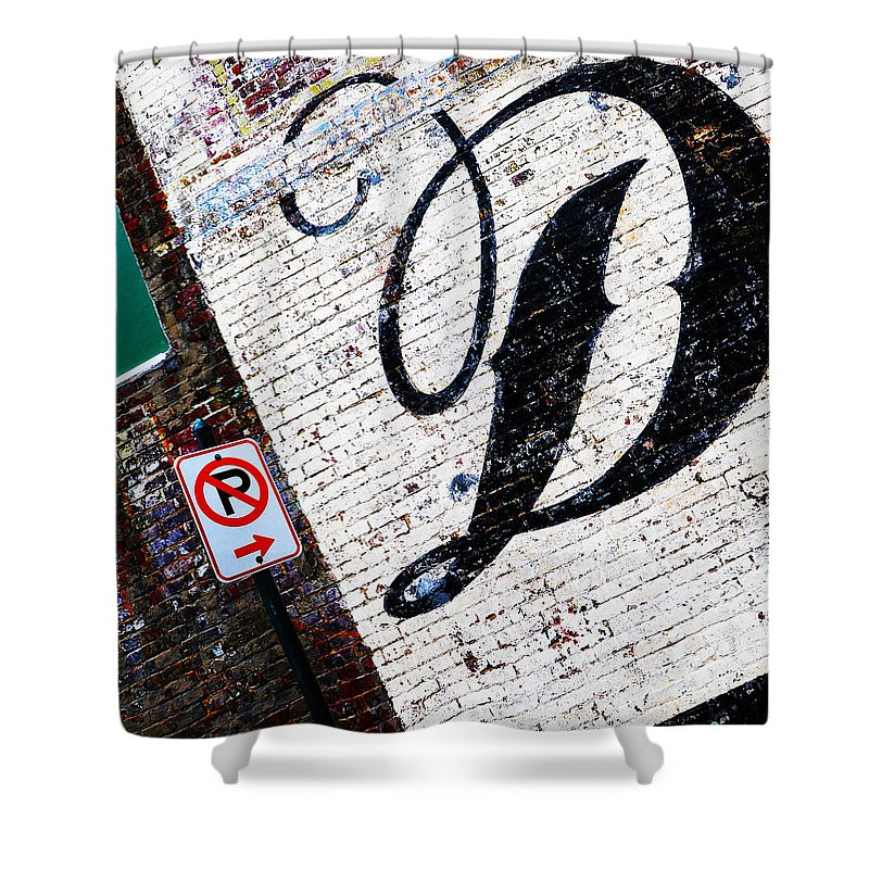 Brick Walls Shower Curtain featuring the photograph DON'T park by Leon Hollins III